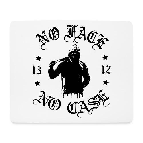 No Face, No Case - iso printti - Hiirimatto (vaakamalli)