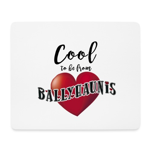 Ballyhaunis tshirt Recovered - Mouse Pad (horizontal)