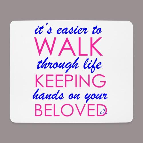 it's easier to walk through life... - Hiirimatto (vaakamalli)