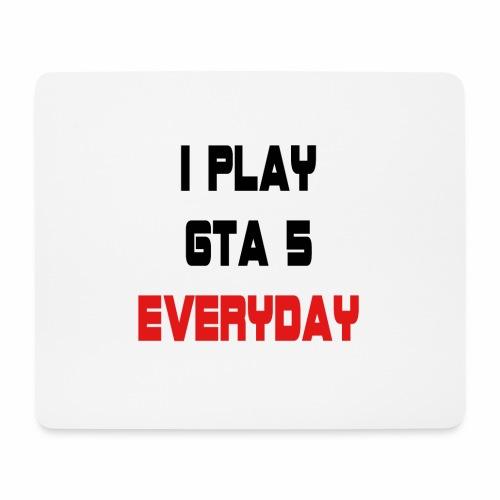 I play GTA 5 Everyday! - Muismatje (landscape)