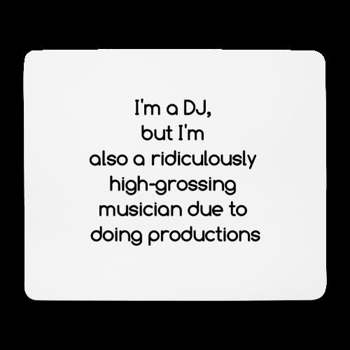 IM A DJ! - Muismatje (landscape)