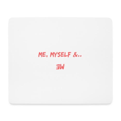 Me, Myself and Me - Tapis de souris (format paysage)