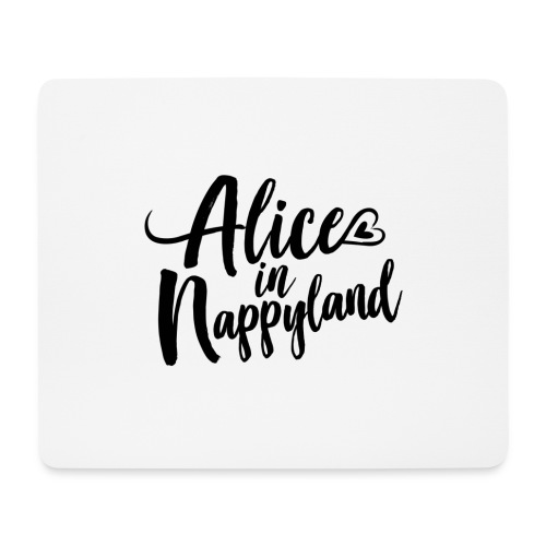 Alice in Nappyland Typography Black 1080 1 - Mouse Pad (horizontal)