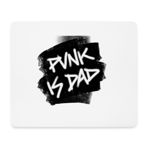 Punk Is Dad - Mousepad (Querformat)