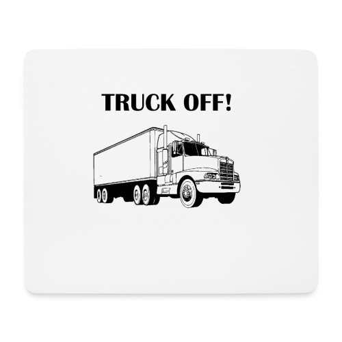 Truck off! - Mouse Pad (horizontal)