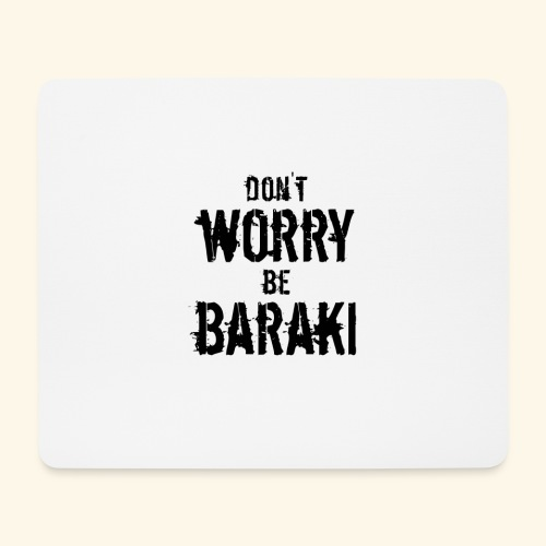Be Baraki (Noir) - Tapis de souris (format paysage)