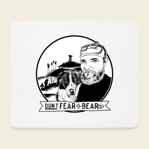 Don't fear the BEAR(d) - Mousepad (Querformat)