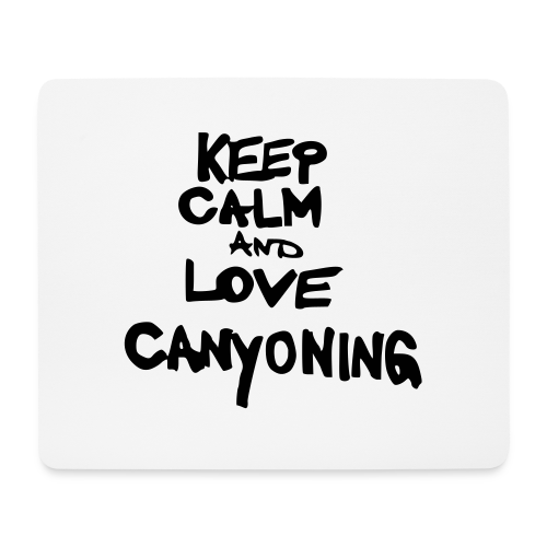 keep calm and love canyoning - Mousepad (Querformat)