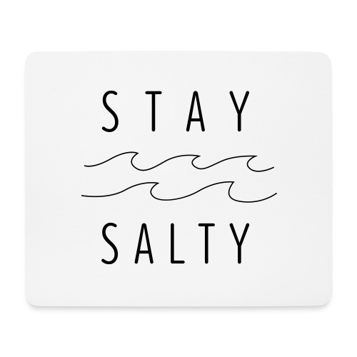 stay salty - Mousepad (Querformat)