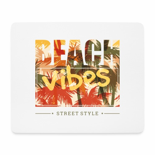 beach vibes street style - Mousepad (Querformat)