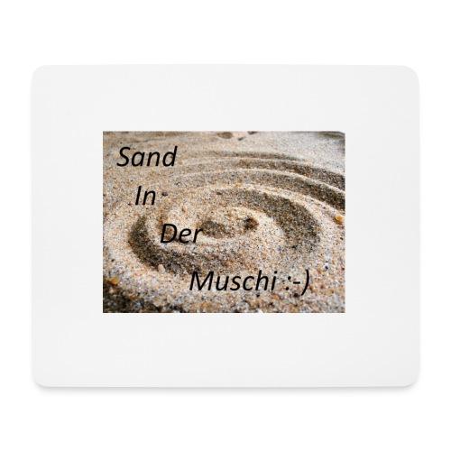 Sand in der Muschi - Mousepad (Querformat)
