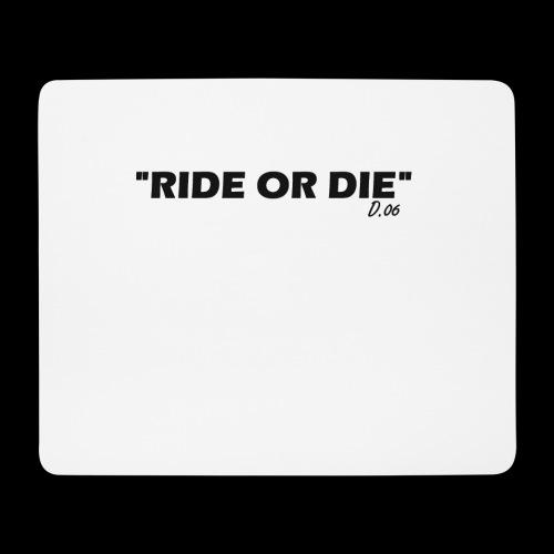 Ride or die (noir) - Tapis de souris (format paysage)