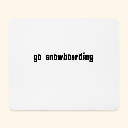 go snowboarding t-shirt geschenk idee - Mousepad (Querformat)