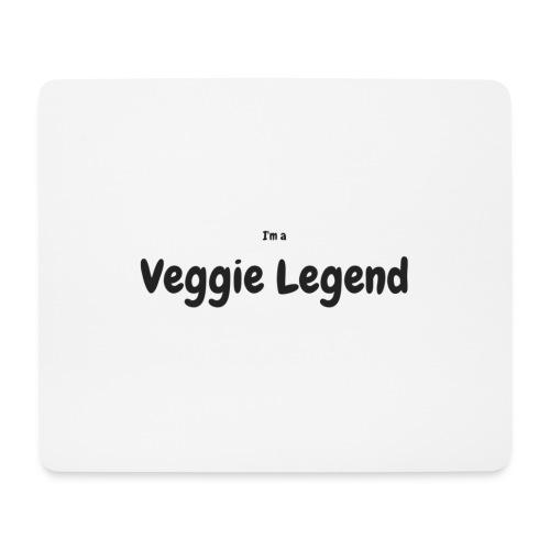 I'm a Veggie Legend - Mouse Pad (horizontal)