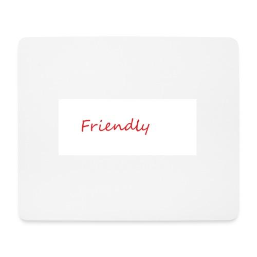 Friendly - Mousepad (Querformat)