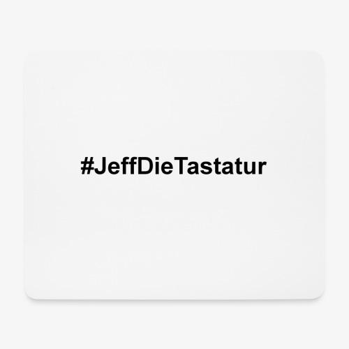 hashtag jeffdietastatur schwarz - Mousepad (Querformat)