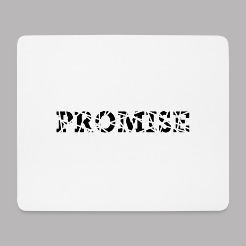 PROMISE - Mouse Pad (horizontal)