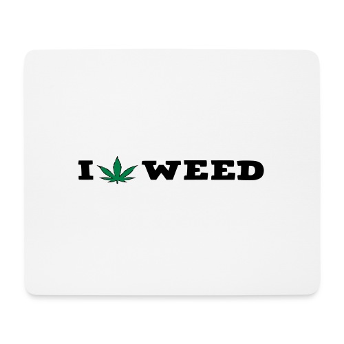 I LOVE WEED - Mouse Pad (horizontal)