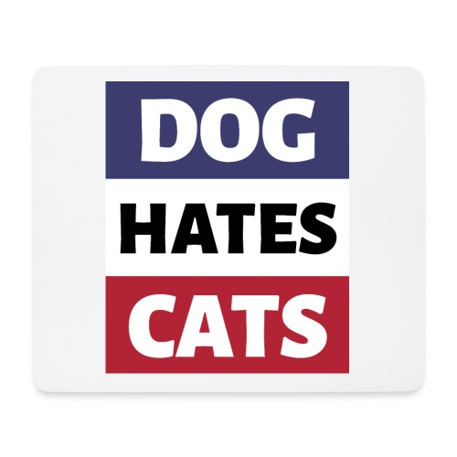 Dog Hates Cats - Mousepad (Querformat)