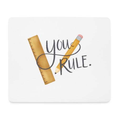 You rule! - Musmatta (liggande format)