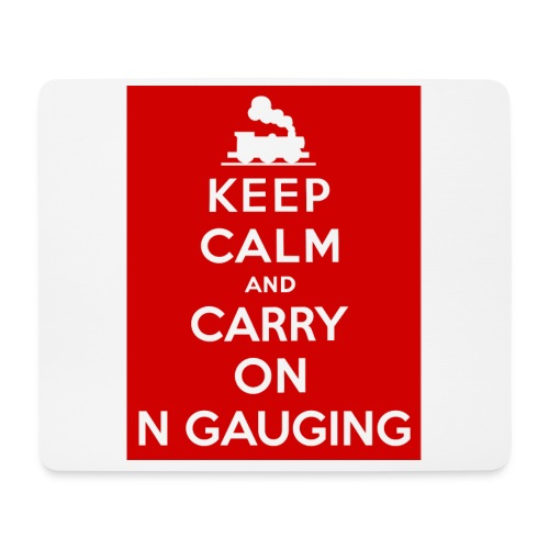 Keep Calm And Carry On N Gauging - Mouse Pad (horizontal)
