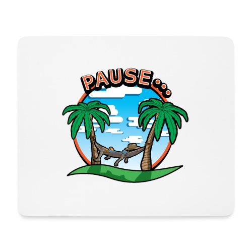 PAUSE ...... - Tapis de souris (format paysage)