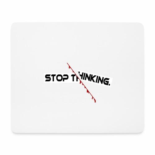 STOP THINKING Denken, blutiger Schnitt, Depression - Mousepad (Querformat)