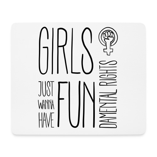 Girls just wanna have fundamental rights - Mousepad (Querformat)