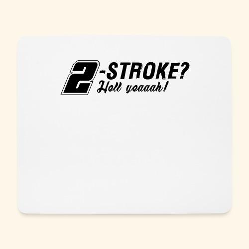 Zweitakt-Liebe 2-Takt 2-Stroke Motor - Mousepad (Querformat)