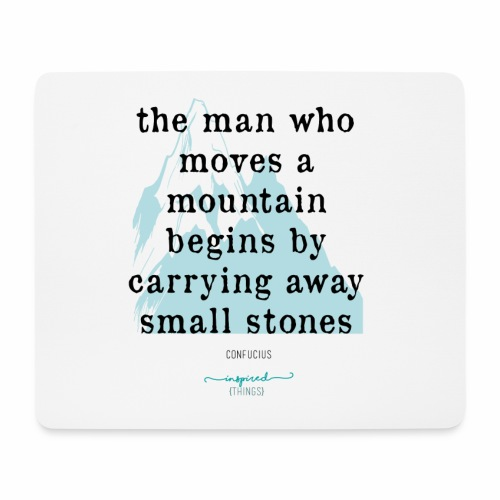Confucius` Quote - The man who moves a mountain - Mouse Pad (horizontal)