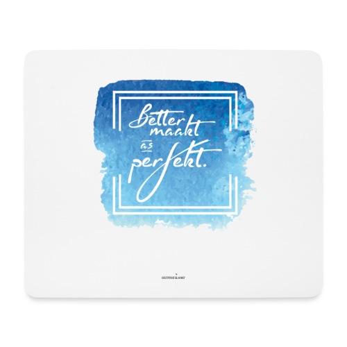 Ostfriesland Startup Poster: Better maakt - Mousepad (Querformat)
