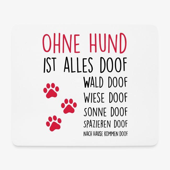 Ohne Hund ist alles doof