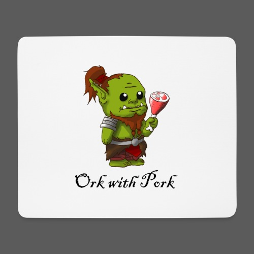 Ork With Pork - Mousepad (Querformat)