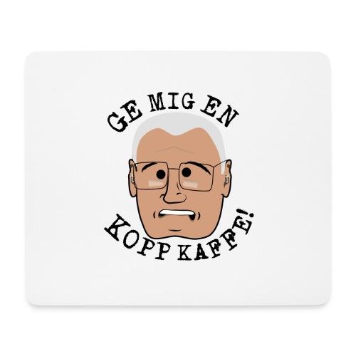 Lennart ge mig en kopp kaffe3500x4602 png - Musmatta (liggande format)