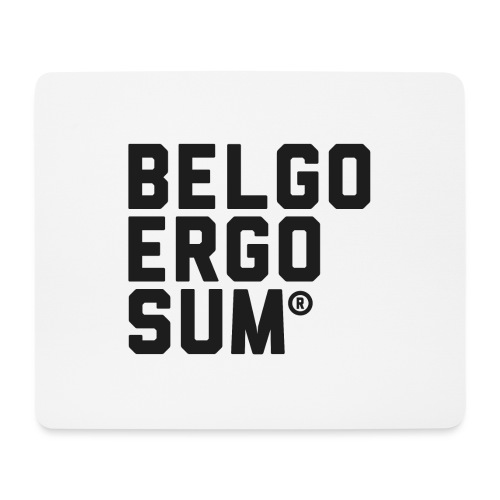 Belgo Ergo Sum - Mouse Pad (horizontal)