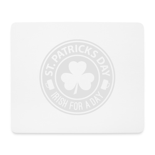 St Patricks Day - Irish For A Day 1C - Mousepad (Querformat)