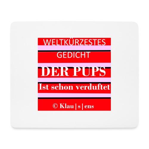 Gedicht DER PUPS - Mousepad (Querformat)