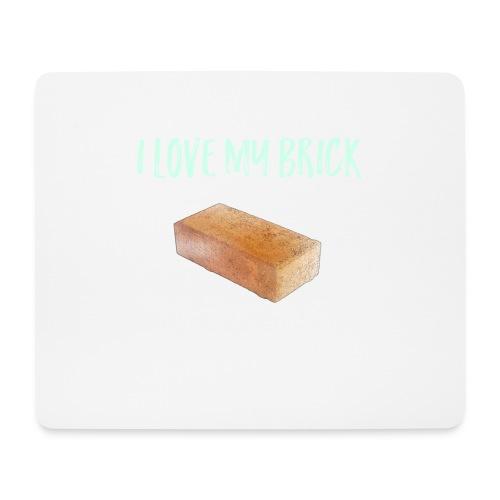 I love my brick - Mouse Pad (horizontal)
