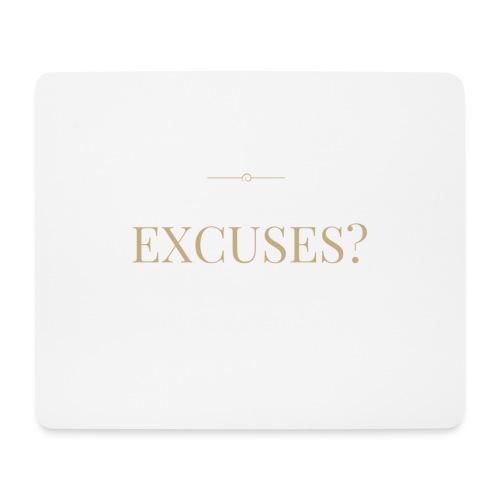 EXCUSES? Motivational T Shirt - Mouse Pad (horizontal)