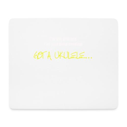 Got A Ukulele Grumpy - Mouse Pad (horizontal)