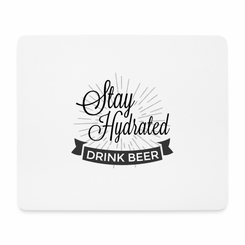 Stay Hydrated - Mouse Pad (horizontal)
