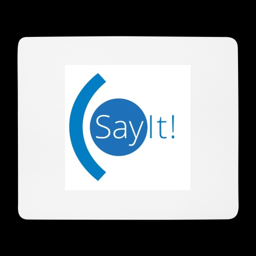 Sayit! - Mouse Pad (horizontal)