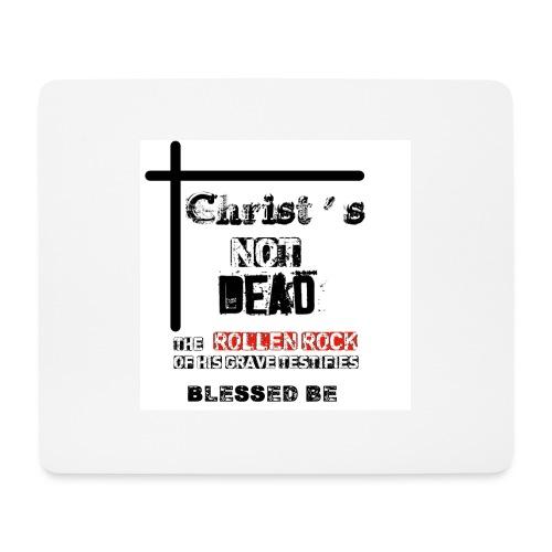 Christ's Not Dead - Tapis de souris (format paysage)