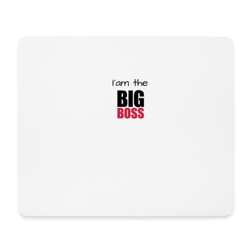 I am the big boss - Tapis de souris (format paysage)