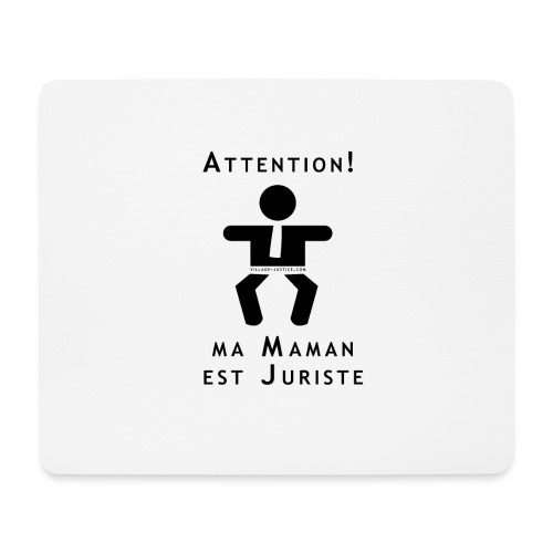 Attention Maman juriste ! - Tapis de souris (format paysage)