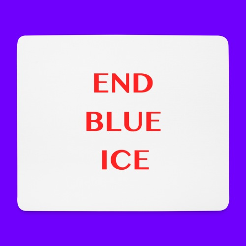 END BLUE ICE - Mouse Pad (horizontal)