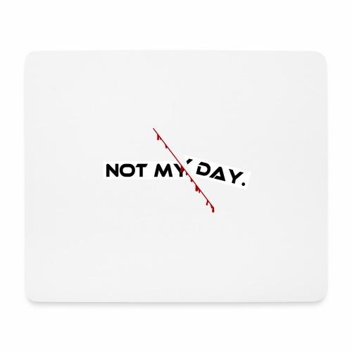 NOT MY DAY mit blutigem Schnitt, Depression, cool - Mousepad (Querformat)