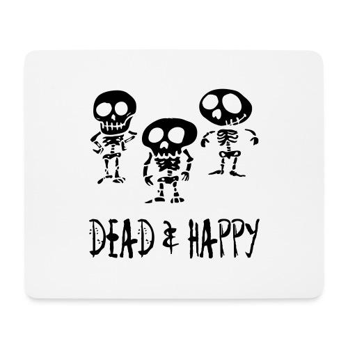 dead & happy - Mousepad (Querformat)