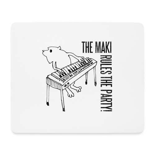 the maki rules the party! - Mousepad (Querformat)