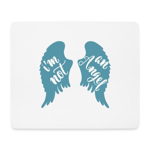 I'm not an angel - Mousepad (Querformat)